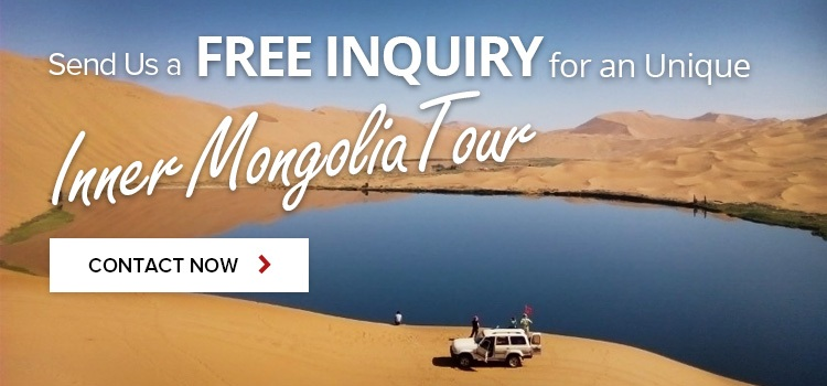 Contact Us for Inner Mongolia Tour